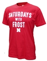 Husker Saturdays with Frost Nebraska Cornhuskers, Nebraska  Mens T-Shirts, Huskers  Mens T-Shirts, Nebraska  Mens, Huskers  Mens, Nebraska  Short Sleeve, Huskers  Short Sleeve, Nebraska Husker Saturdays with Frost, Huskers Husker Saturdays with Frost