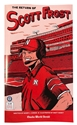 The Return of Scott Frost Comic Book Nebraska Cornhuskers, The Return of Scott Frost Comic Book