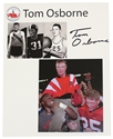 Tom Osborne State High School Hall of Fame Print Nebraska Cornhuskers, Tom Brady Autographed Framed Photo