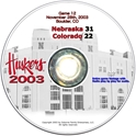 2003 Dvd Colorado Husker football, Nebraska cornhuskers merchandise, husker merchandise, nebraska merchandise, nebraska cornhuskers dvd, husker dvd, nebraska football dvd, nebraska cornhuskers videos, husker videos, nebraska football videos, husker game dvd, husker bowl game dvd, husker dvd subscription, nebraska cornhusker dvd subscription, husker football season on dvd, nebraska cornhuskers dvd box sets, husker dvd box sets, Nebraska Cornhuskers, 2003 Colorado