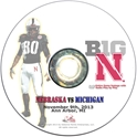 2013 Nebraska vs Michigan DVD Nebraska Cornhuskers, Nebraska  2013 Season, Huskers  2013 Season, Nebraska  Show All DVDs, Huskers  Show All DVDs, Nebraska  1998 to Present, Huskers  1998 to Present, Nebraska 2013 Nebraska vs Michigan DVD, Huskers 2013 Nebraska vs Michigan DVD