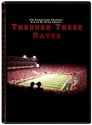 Through These Gates Documentary Nebraska Cornhuskers, Nebraska DVDs, Huskers DVDs, Nebraska  Show All DVDs, Huskers  Show All DVDs, Nebraska  1998 to Present, Huskers  1998 to Present, Nebraska Through These Gates Documentary, Huskers Through These Gates Documentary